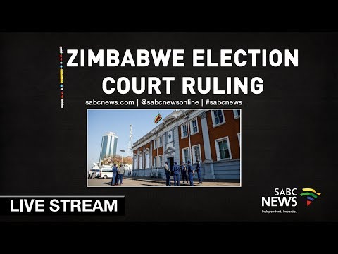 Zimbabwe's Constitutional Court delivers ruling on elections