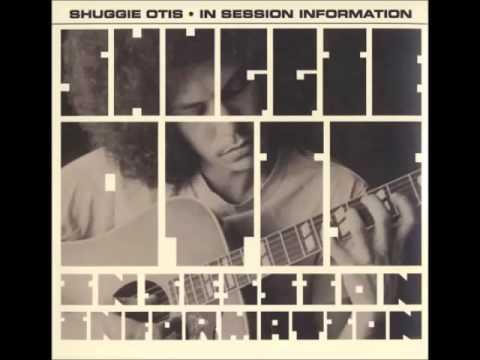 Shuggie Otis - in session information (full album)
