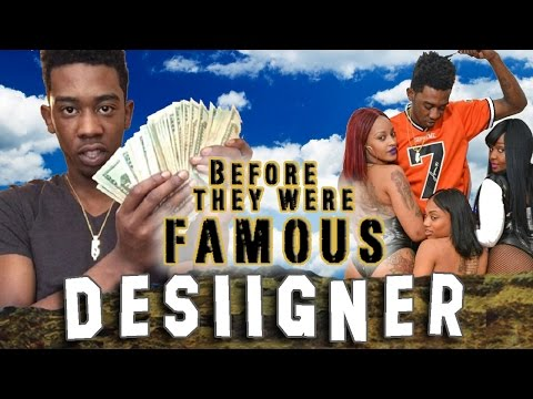 DESIIGNER – Before They Were Famous