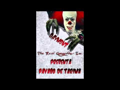 Payaso De Tarima - Daymont The Real Gangster Inc.