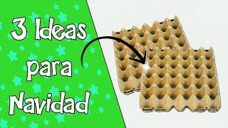 3 Ideas para Navidad 2019 con Cartón de Huevos || Manualidades Recicladas || Ecobrisa