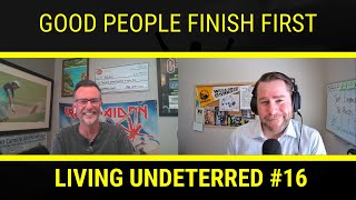 Moving Forward with Purpose with John Stadtmueller | Living Undeterred Podcast #16