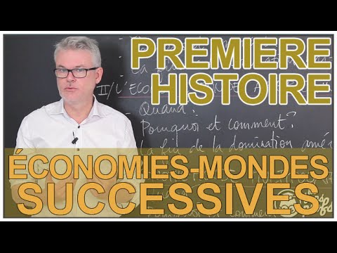 Les économies mondes successives - Histoire-Géographie - 1ère - Les Bons Profs