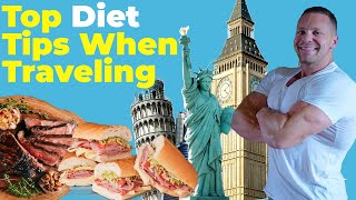 Pro Comeback - Day 60 - Top Tips For Dieting While Traveling