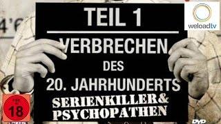 Verbrechen des 20. Jahrhunderts - Serienkiller und Psychopathen
