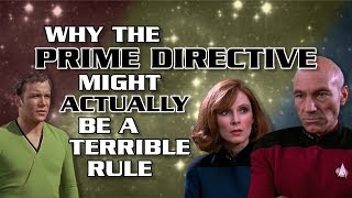Why the Prime Directive Might Actually Be a Terrible Rule