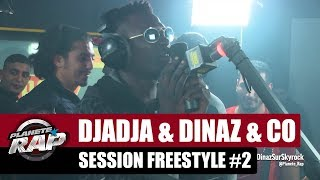 Djadja & Dinaz & Co - Session Freestyle #2 #PlanèteRap