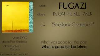 Fugazi - Smallpox Champion (synced lyrics)