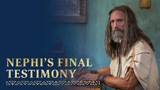 Nephi Records His Final Testimony | 2 Nephi 33