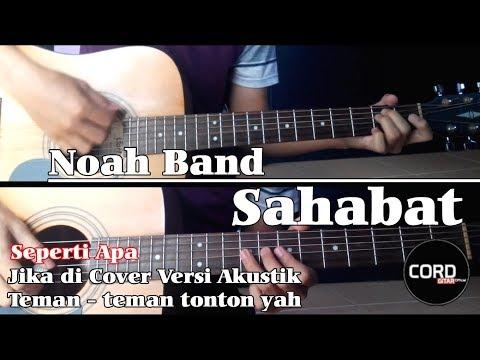 Noah Band - Sahabat (Acoustic Guitar Cover)