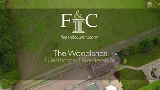 The Woodlands, Ullesthorpe - Fine & Country Rugby