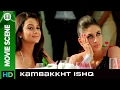 Who understands love? | Kambakkht Ishq | Movie Scene