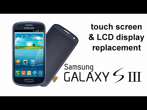 Samsung Galaxy S3, S III - LCD Display & Touch screen Glass Digitizer Replacement