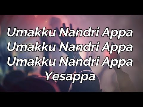 Umakku Nandri Appa | Lyric Video | Rev.John Vijey