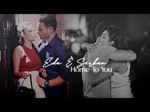 Eda + Serkan | Home To You