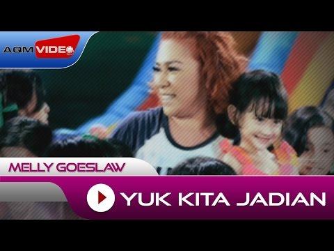 Melly - Yuk Kita Jadian | Official Video