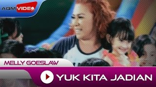 Melly - Yuk Kita Jadian | Official Video
