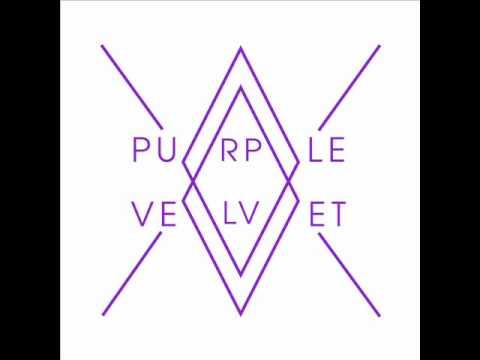 Purple Velvet - For The Love Of You