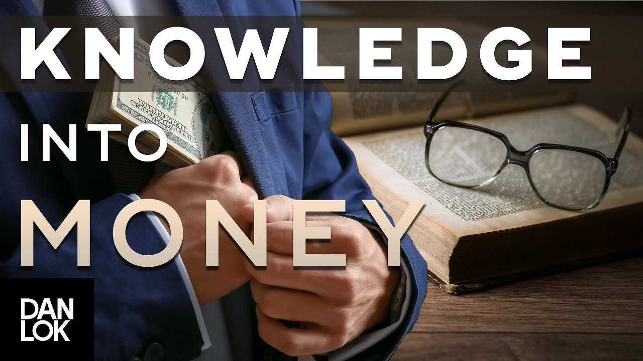 knowledge is money