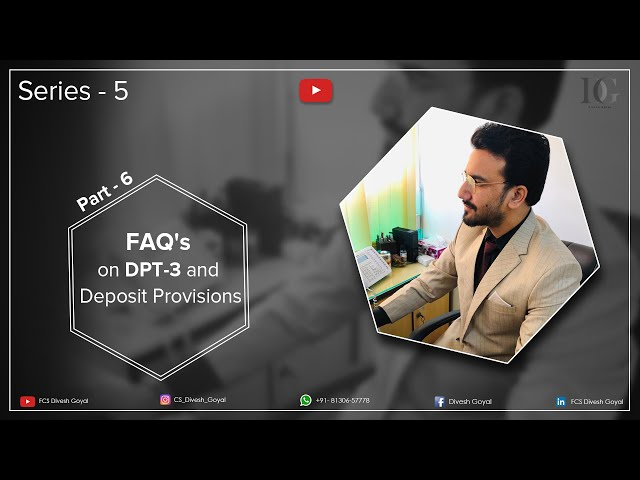 FAQ' on DPT-3 and Provisions of Deposit.