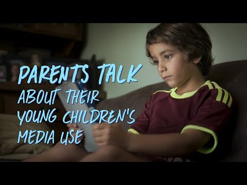 Parents Talk About Their Young Children's Media Use