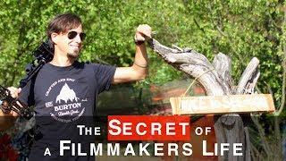 The SECRET of a Filmmakers Life