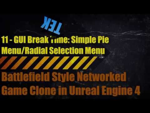 Battlefield 2 Clone in Unreal Engine 4 - 11 - GUI Radial Selection Widget aka Pie Menu