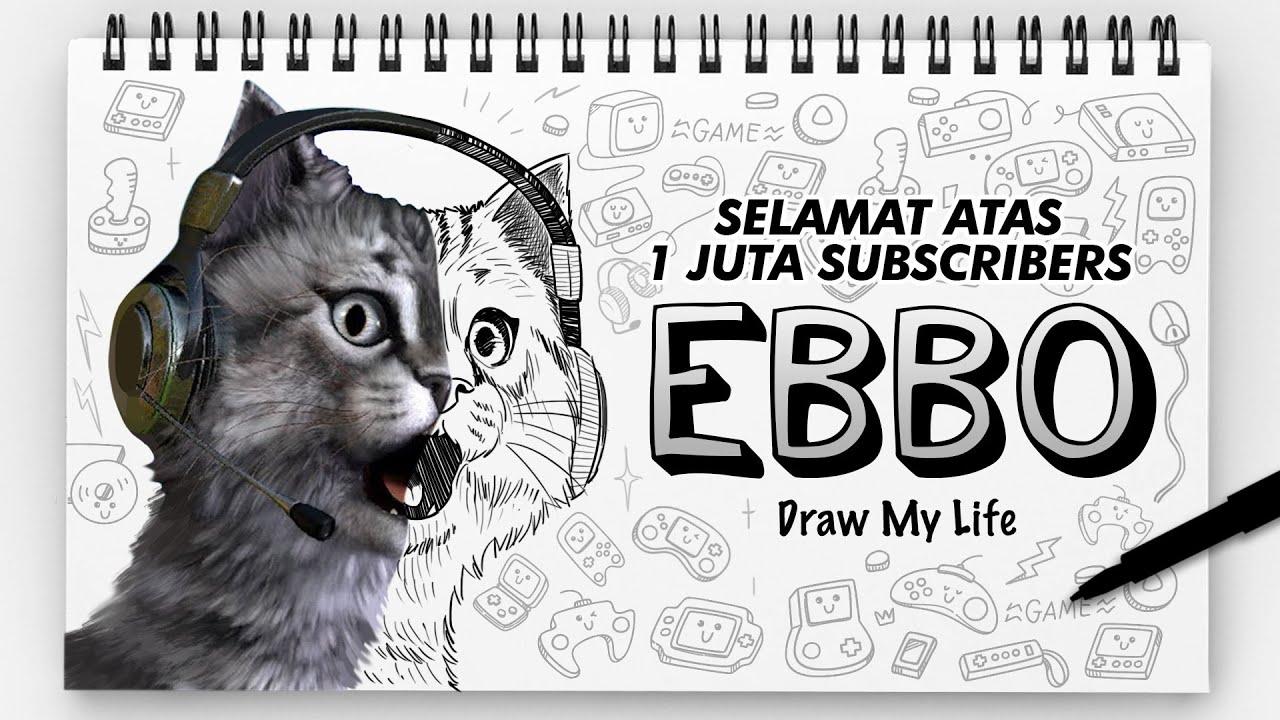EBBO - DRAW MY LIFE INDONESIA