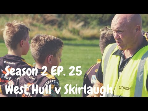 West Hull v Skirlaugh | Season 2 Episode 25 | GRM Rugby League