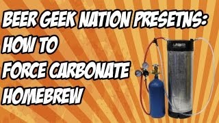 Gambar cover How to force carbonate homebrew the simple way | Beer Geek Nation Craft Beer Reviews
