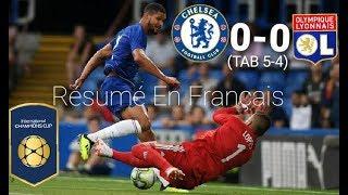Chelsea vs Lyon 0-0 (TAB 5-4) Résumé en Français International Champions Cup 07/08/18