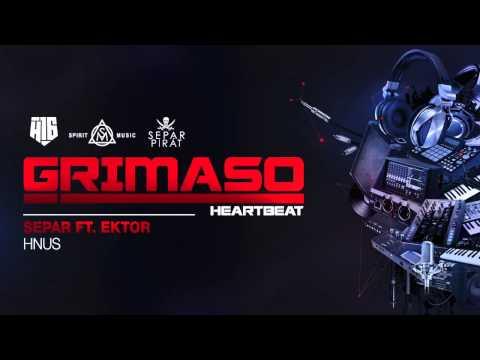 DJ Grimaso -  Hnus ft.  Separ, Ektor
