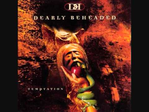 Dearly Beheaded - Temptation - Temptation