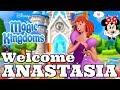 WELCOME ANASTASIA! Disney Magic Kingdoms | Gameplay Walkthrough Ep.401