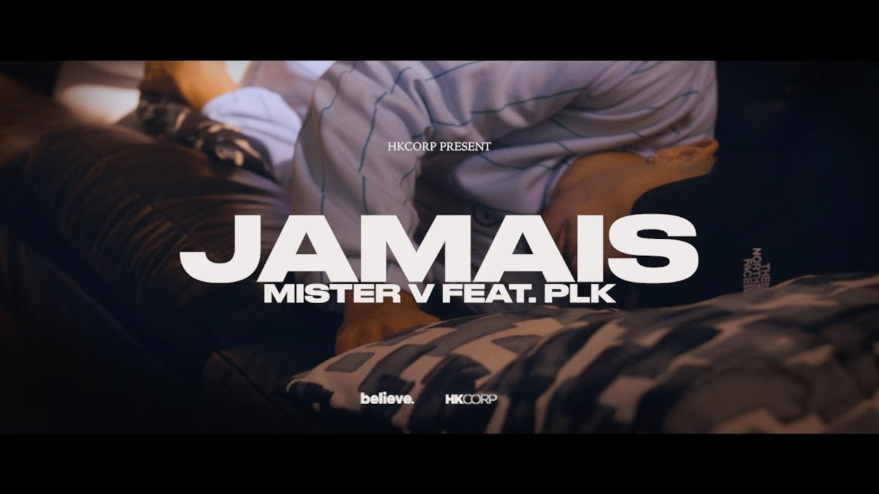 Download MISTER V - JAMAIS (feat. PLK)