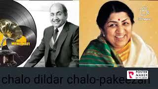 chalo dildar chalo-pakeezah,m.rafi lata mangeshkar song