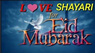 Eid Mubarak Special Shayari Staus For Girlfriend || 2018 New Staus Video || True Shayari Video ||