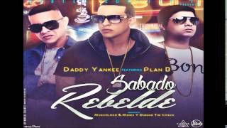 Daddy Yankee Ft. Plan B – Sábado Rebelde (prod. By Los De La Nazza Y Duran The Coach) (letra/lirycs)