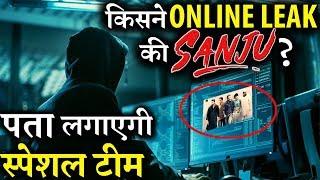 Film Sanju Leaked Online: This is How Makers Are Tackling The Issue