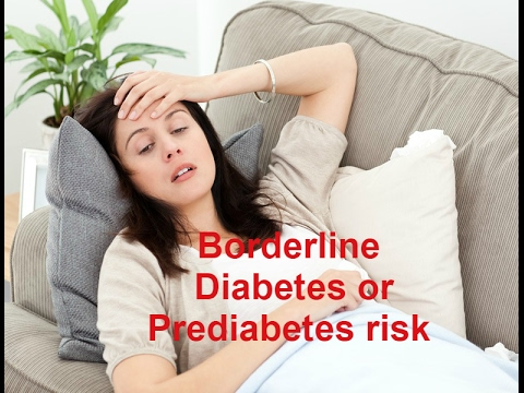 What is borderline diabetes or pre-diabetes?