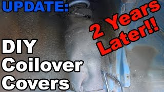 My DIY Coilover Covers Are Working GREAT!!