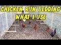 Chicken run bedding - What I use