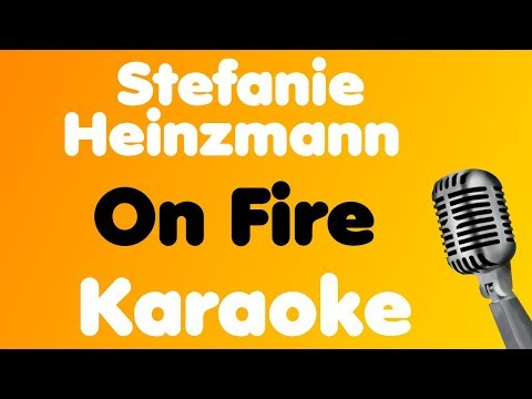 Stefanie Heinzmann - On Fire - Karaoke