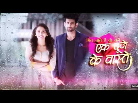 Ek duje ke vaaste     tv serial title song