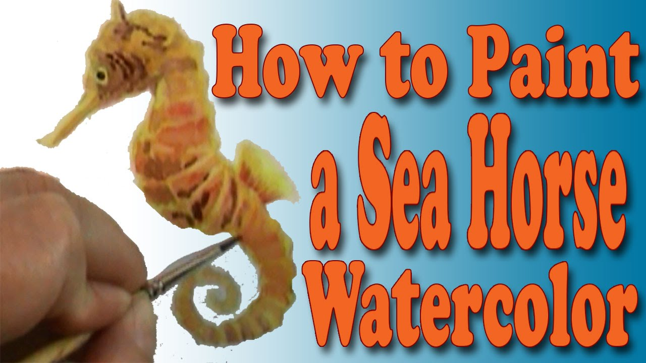 Watercolor 101 How to paint a Seahorse  YouTube