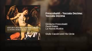 Frescobaldi - Toccata Decima: Toccata Decima