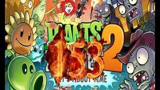 Plants Vs Zombies 2 прохождение серия 153 HD