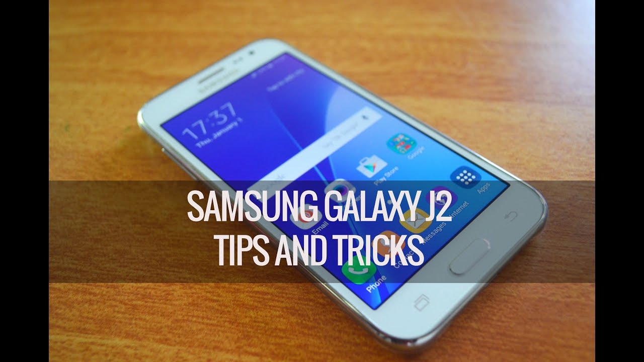 Samsung Galaxy J2 Tips And Tricks Youtube