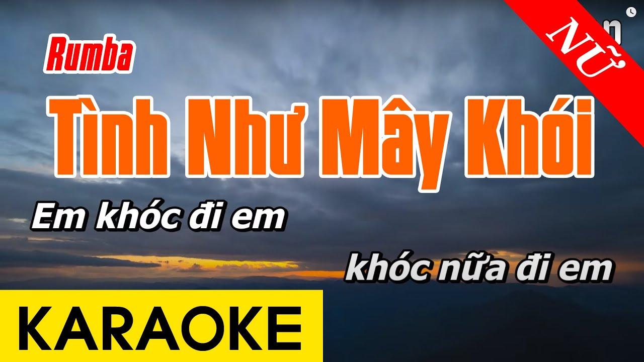 Tình Như Mây Khói Karaoke Tone Nữ - Karaoke Rumba Beat Chuẩn