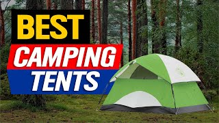 ✅ Best Camping Teฑts 👌 Top 10 Camping Tent Picks   2021 Review